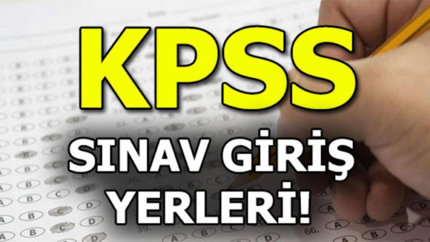 KPSS sınav giriş yerleri