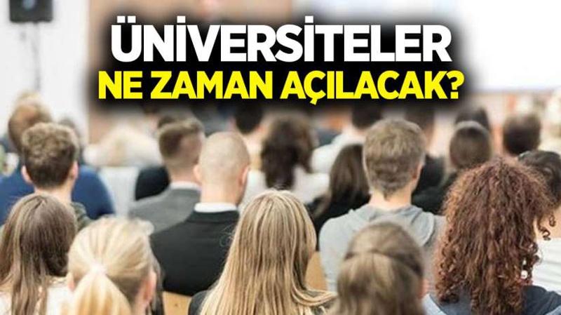 Üniversiteler açılacak mı?