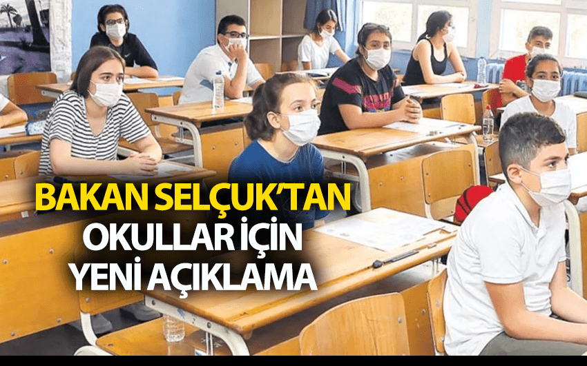 Bakan Selçuk'tan okullar için yeni açıklama