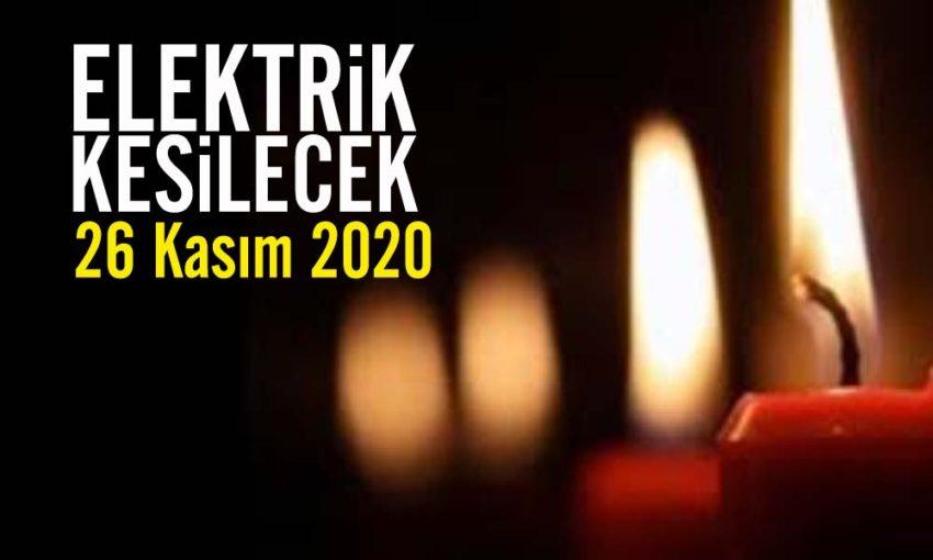 26 Kasım elektrik kesintileri