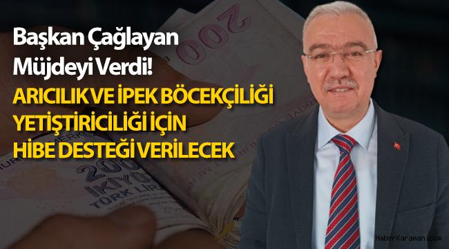 Başkan Çağlayan Karaman'a hibe desteği verileceğini duyurdu