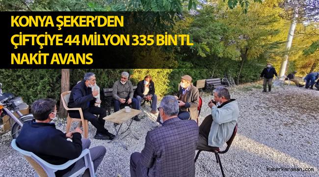 Konya Şeker'den Çiftçiye 44 Milyon 335 Bin TL Nakit Avans
