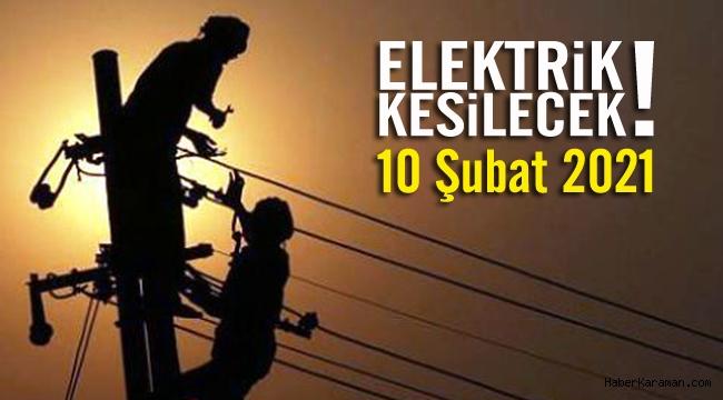 10 Şubat elektrik kesintileri