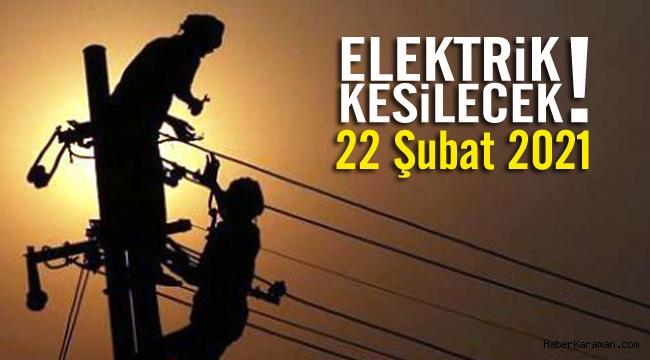 22 Şubat elektrik kesintileri