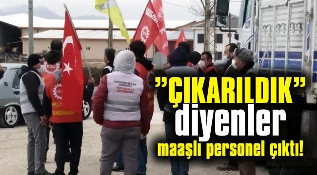 Eylemciler, maaşlı personel çıktı!
